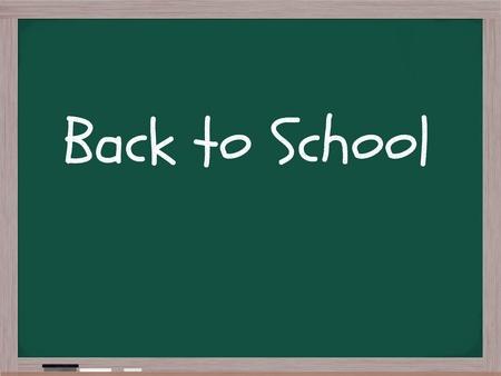 Back to school written on a chalk board in white chalk.