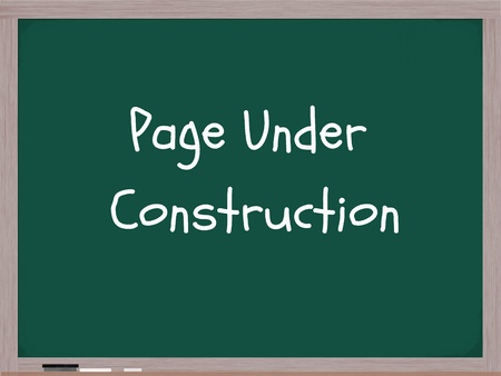 upper school: Page Under Construction written on a blackboard with white chalk and an eraser in the corner.