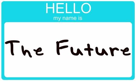 Een aqua blauwe sticker naamplaatje met het concept en woorden, hallo mijn naam is de toekomst.