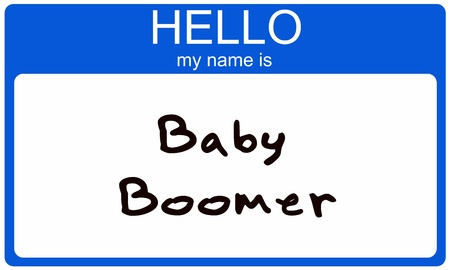 baby boomer: A blue sticker name tag with the words Hello My Name Is Baby Boomer.  Great concept for Baby Boomer articles.