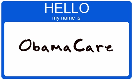 A Blue Name Tag Sticker With The Words Hello My Is Obamacare Showing Great