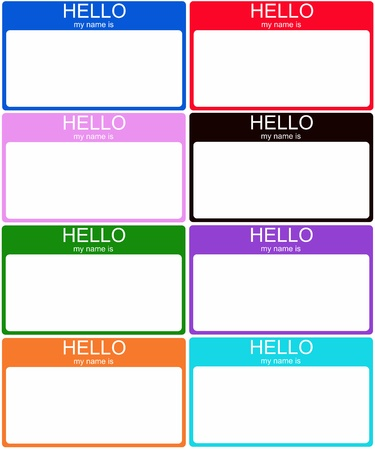 name tags: A set of 8 colorful Hello My Name is nametag stickers in blue, red, pink, black, green, purple, orange and aqua.