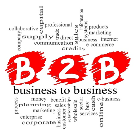 sales process: B2B Word Cloud Concept with a scribble concept featuring great terms such as business to business, e-commerce, sales, services and more. Stock Photo