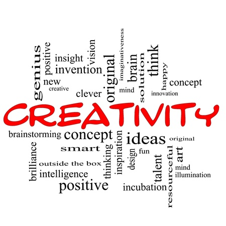 new ideas: Creativity Word Cloud Concept scribbled in red with great terms such as happy, innovation, fun, incubaton, ideas and more.