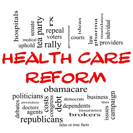 Health Care Reform Word Cloud Concept in Red Capital letters with great terms such as healthcare, politics, courts, insurance, costs, business, repeal and more