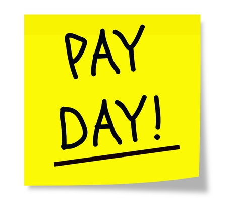 A yellow square sticky note with the words Pay Day  underlined and written in black