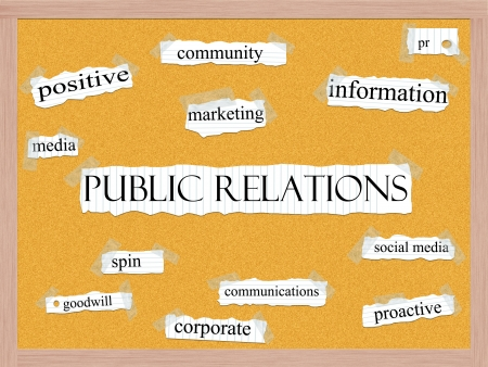 A Public Relations word cloud concept with words on notebook paper taped on a corkboard and great terms such as communications, proactive, social media, marketing and more.