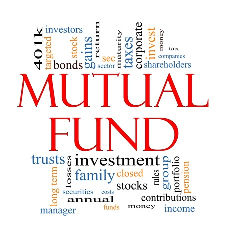 Mutual Fund Word Cloud Concept with great terms such as investors, manager, taxes, money, 401k, income, portfolio and more.