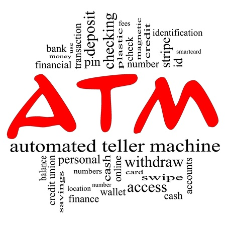 ATM Word Cloud Concept in red and black letters with great terms such as automated, teller, machine, pin, number and more.