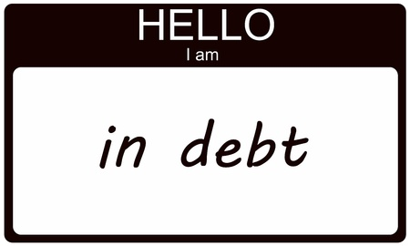 Hello I am in Debt black name tag sticker making a great concept. photo