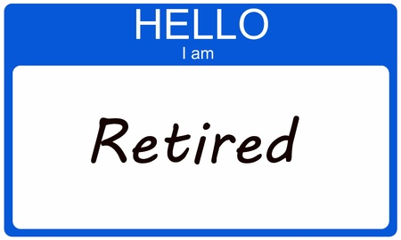 Hello I am in Retired blue name tag sticker making a great concept. Stock Photo - 15028466