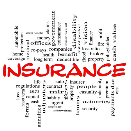 premiums: Insurance word cloud concept in red & black letters with great terms such as life, health, claims, premiums and more.