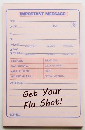 flu shot: Get your Flu Shot Important Message on a pink message paper pad.