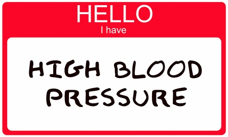 high blood pressure: Hello I have High Blood Pressure written on a red sticker name tag.