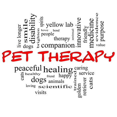Pet Therapy Word Cloud Concept in red and black letters with great terms such as dog, cat, companion, people, loving and more.