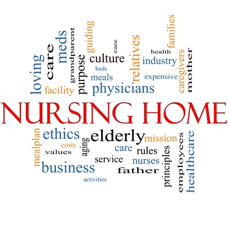 the elderly caregivers: Nursing Home Word Cloud Concept with great terms such elderly, care, loving, aging as and more. Stock Photo