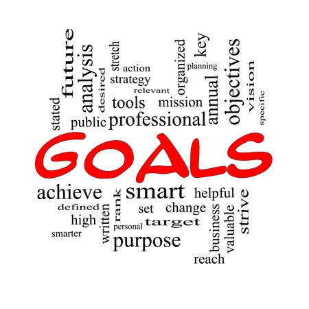 stated: Goals Word Cloud Concept in red and black with great terms such as planning, missions, smart, set, high and more. Stock Photo