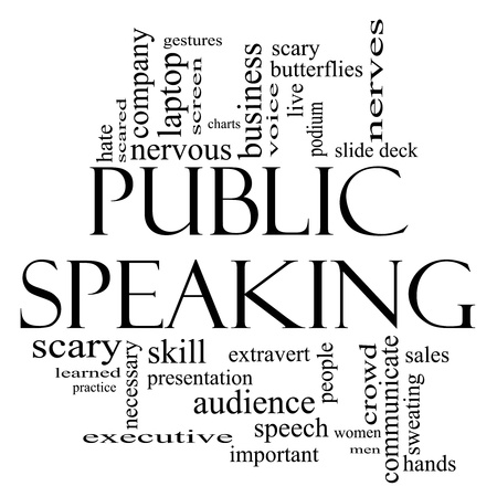 woman speaking: Public Speaking Word Cloud Concept in black and white with great terms such as business, slide deck, podium, nervous and more.