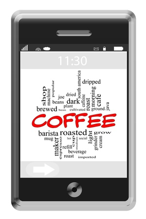 dripped: Coffee Word Cloud Concept of Touchscreen Phone with great terms such as roast, grind, espresso, cup and more.