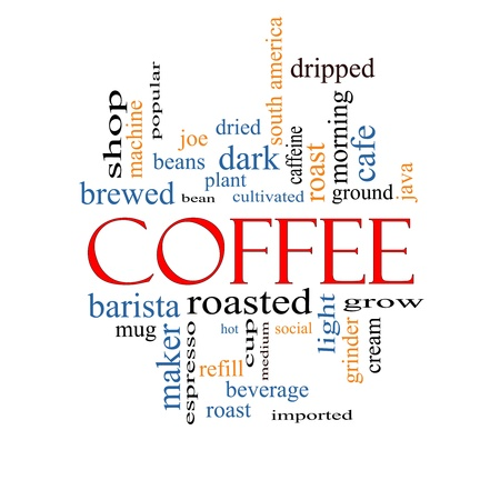 dripped: Coffee Word Cloud Concept with great terms such as roast, bean, cafe, hot, cup, java and more.