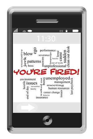 severance: Youre Fired Word Cloud Concept of Touchscreen Phone with great terms such as severance, hr, meeting, boss and more. Stock Photo
