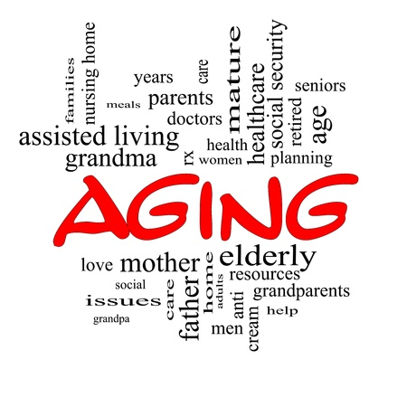 Aging Word Cloud Concept in red caps with great terms such as seniors, elderly, adults, social and more. Stock Photo - 17801462