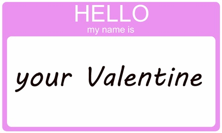name day: Hello My Name is Your Valentine written on a pink name tag sticker making a great Valentines Day concept. Stock Photo