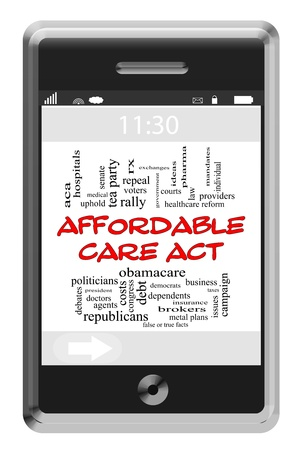 uphold: Affordable Care Act Word Cloud Concept of Touchscreen Phone with great terms such as healthcare reform, law, doctors and more.