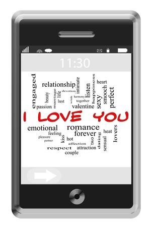 bacio sexy: Ti amo Concetto Word Nube di telefono cellulare touchscreen con i termini grandi come il romanticismo, la lussuria, bacio, sexy e pi�.