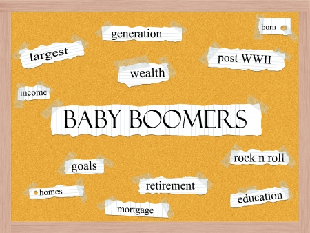 boomers: Baby Boomers Corkboard Word Concept with great terms such as generation, wealth, retirement and more.