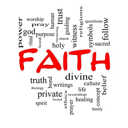 Faith Word Cloud Concept in red caps with great terms such as power, worshiop, spirit, divine and more. Stock Photo - 19716727