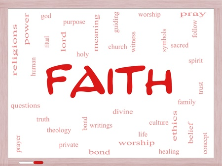 Faith Word Cloud Concept on a Whiteboard with great terms such as power, worshiop, spirit, divine and more. Stock Photo - 19716725