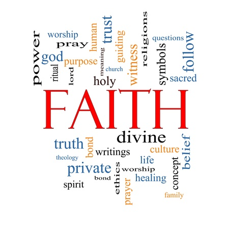 Faith Word Cloud Concept with great terms such as power, worshiop, spirit, divine and more. Stock Photo - 19716729