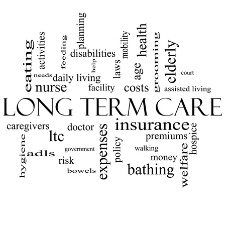 terms: Long Term Care Word Cloud Concept in black and white with great terms such as policy, costs, elderly, age and more.