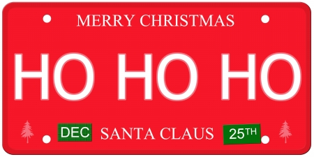 december 25th: An imitation license plate with December 25th stickers and HO HO HO written on it making a great concept.  Words elsewhere Merry Christmas and Santa Claus.