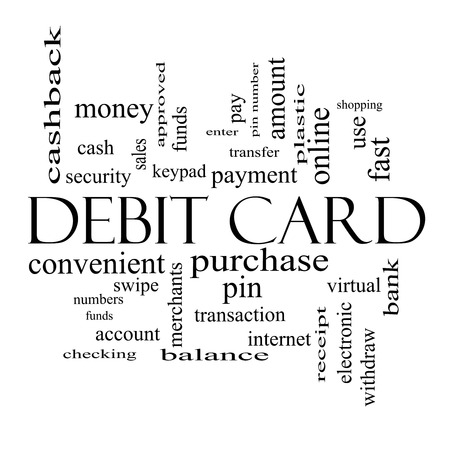 Debit Card Word Cloud Concept in black and white with great terms such as swipe, merchants, payment, pin and more. photo