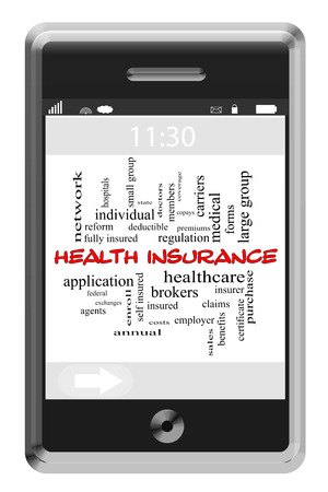 premiums: Health Insurance Word Cloud Concept of Touchscreen Phone with great terms such as healthcare, reform, premiums and more.