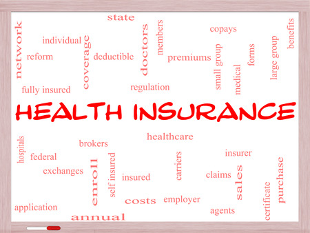 premiums: Health Insurance Word Cloud Concept on a Whiteboard with great terms such as healthcare, reform, enroll, claims and more.