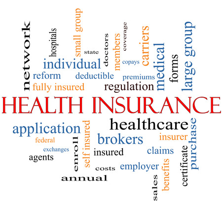 Health Insurance Word Cloud Concept with great terms such as healthcare, reform, enroll, claims and more.