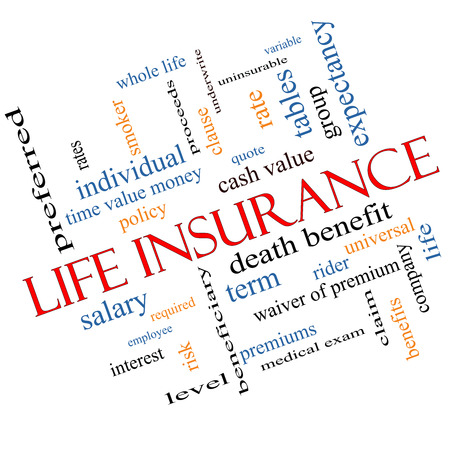 premiums: Life Insurance Word Cloud Concept Angled with great terms such as term, whole life, rider, quote and more.