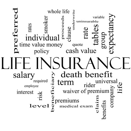 variable rate: Life Insurance Word Cloud Concept in black and white with great terms such as term, whole life, rider, quote and more.
