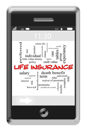 premiums: Life Insurance Word Cloud Concept of Touchscreen Phone with great terms such as rates, term, whole, life and more.