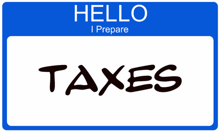 name tags: Hello I Prepare Taxes written on a blue and white name tag sticker making a great tax concept.