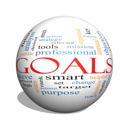 objectives: Goals 3D sphere Word Cloud Concept with great terms such as planning, missions, smart, set, high and more.