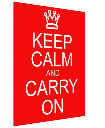 An imitation 3D Keep Calm and Carry On sign with a crown written on a red sign making a great concept. photo