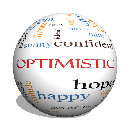 idealistic: Optimistic 3D sphere Word Cloud Concept with great terms such as hopeful, upbeat, happy and more.