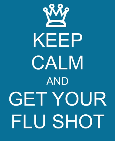 flu shot: Keep Calm and Get Your Flu Shot with a crown written on a blue sign making a great concept. Stock Photo