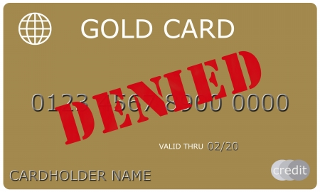 thru: An imitation Gold Credit Card with DENIED stamped in red on it complete with numbers, valid thru date, and cardholder name.
