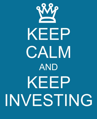Keep Calm and Keep Investing with a crown written on a blue sign making a great concept. Banco de Imagens