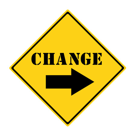 A yellow and black diamond shaped road sign with the word CHANGE and an arrow pointing the way. Stock Photo